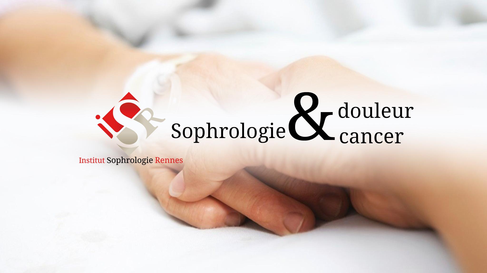 Sophrologie douleur et sophrologie cancer