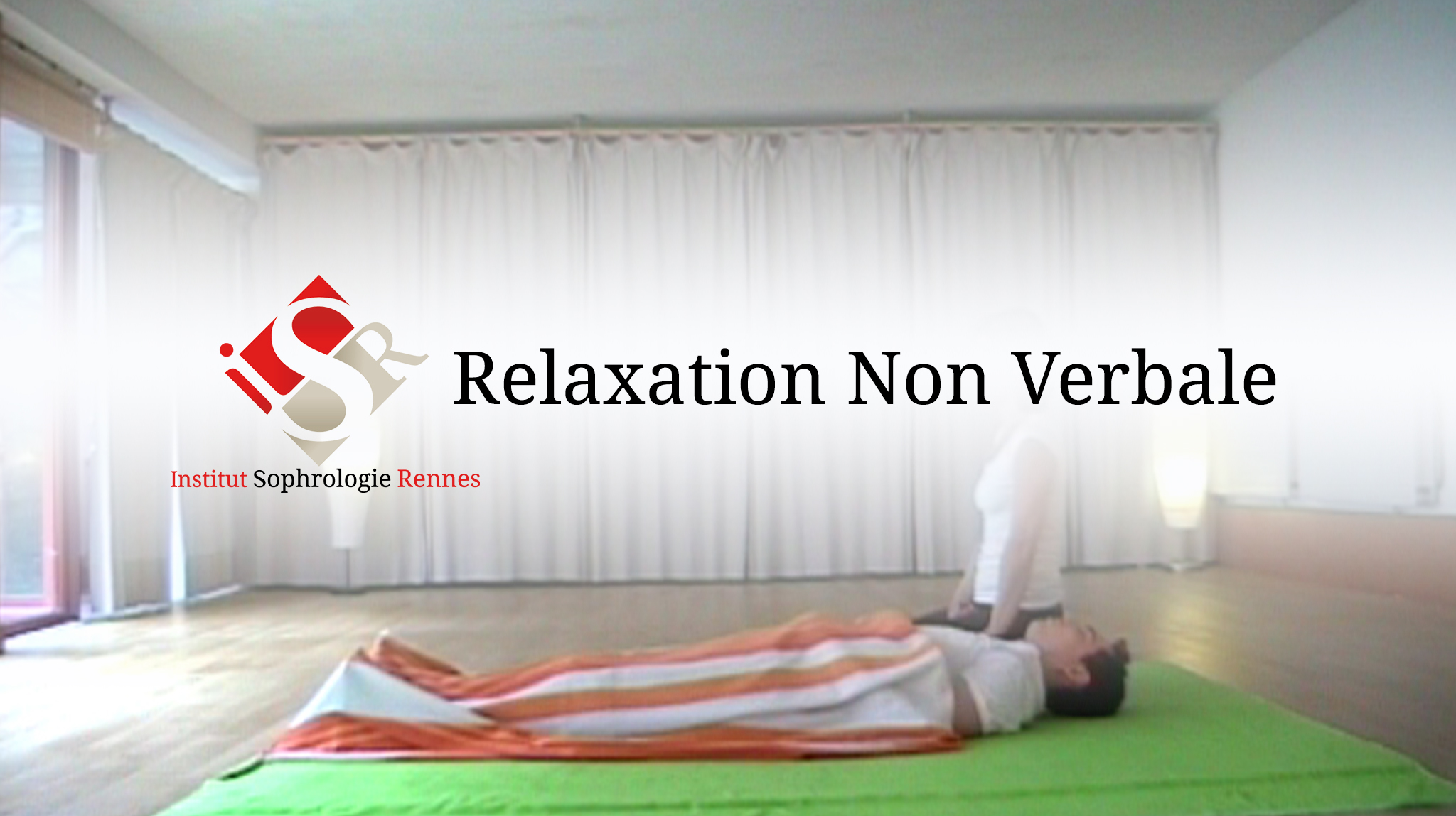 Relaxation Non Verbale - ISR