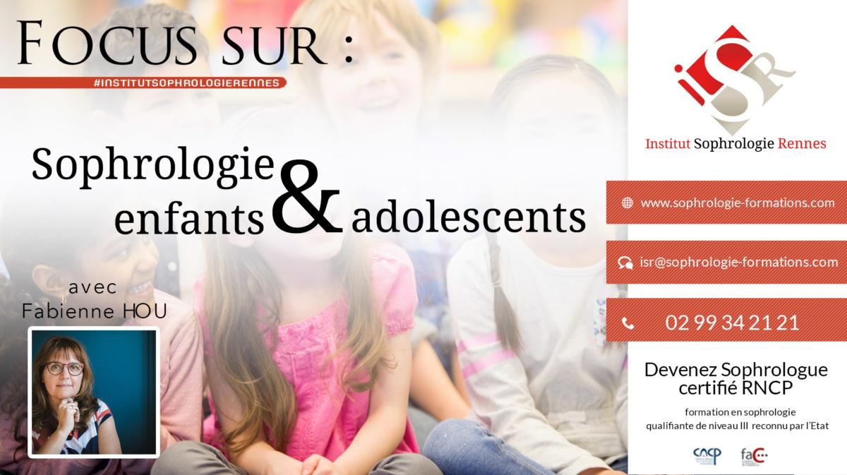 Focus sur Sophrologie Enfants & Adolescents - ISR