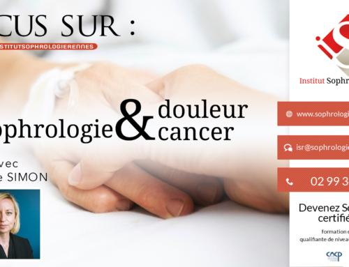 Focus sur : Sophrologie douleur & cancer