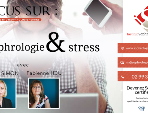 Focus sur : Sophrologie & Stress