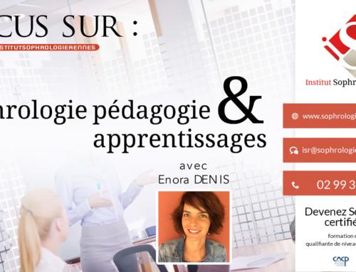 Focus sur : Sophrologie Pédagogie & Apprentissages