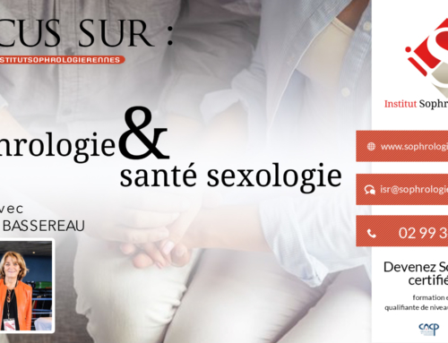 Focus sur : Sophrologie & Santé sexologie