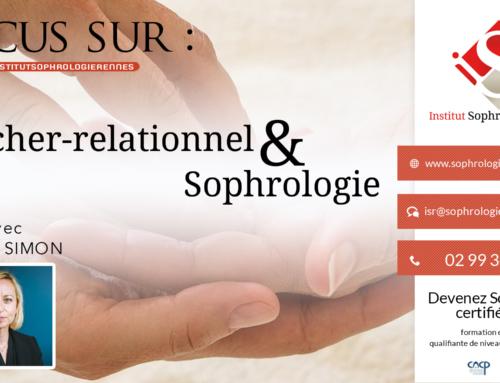 Focus sur : Toucher relationnel & Sophrologie