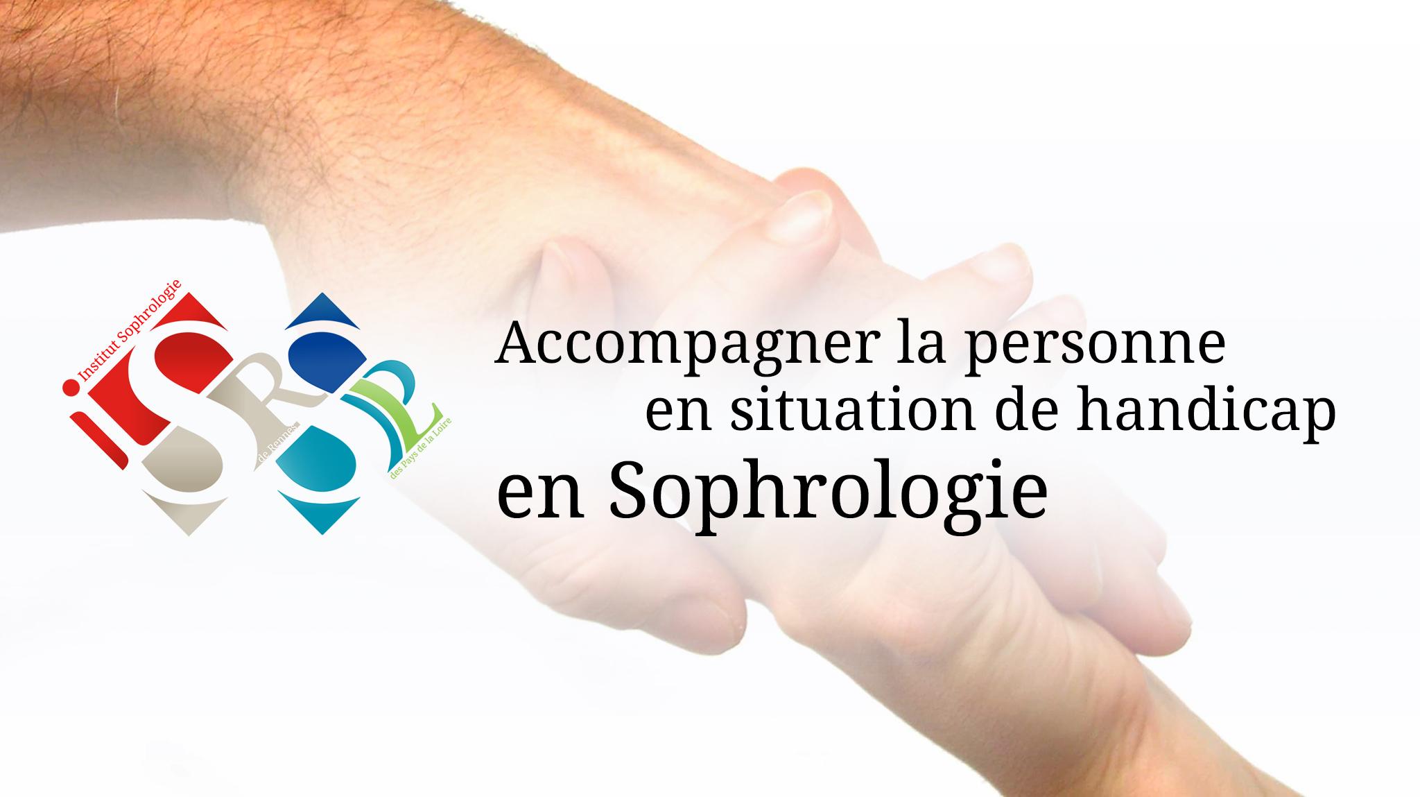 Accompagner les personnes en situation de handicap en Sophrologie